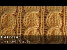 ▶ Twisted Cable | Knit | Pattern - YouTube