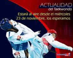 Actualidad del Taekwondo - TAEKWONDO RADIO