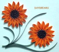 quilling | DAYDREAMS
