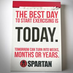 Start exercising today! Spartan Race