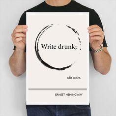 Literarische Zitat drucken, Ernest Hemingway Art Poster, Illustration Minimalist Art Print, große Wand Kunst Schriftsteller Geschenk, schreiben betrunken bearbeiten nüchtern by ObviousState on Etsy