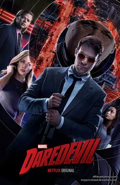 DAREDEVIL NETFLIX POSTER by MrPacinoHead; Not into ultra-violence, but nonetheless enjoyed the story and characters immensely; great cameos, immaculate casting, super easter eggs, and great MU infusion: Van Lunt Real Estate, Melvin Potter (YES!), Night Nurse, Richmond (Kyle!), The Owl, K'un-Lun and Steel Serpent, ATLAS, and so much more! (Should I know who Hudson is?!?!)  Plus the lead is six kinds of smoking hot!