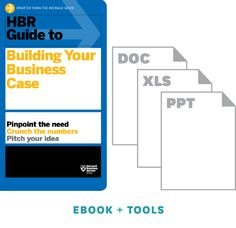 HBR Guide to Building Your Business Case Ebook + Tools ^ 10020 Harvard Business Review, Harvard Business School, Business Case Template, Best Cover Letter, Financial Analysis, Quitting Your Job, The Marketing, Marketing Technology, Job Offer