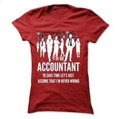 Accountant T-shirt and hoodie - customized shirts #long sleeve t shirts #mens dress shirt