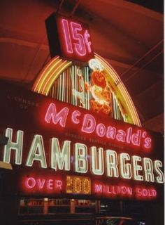 McDonalds Neon Arch Sign at the American Sign Museum, Cincinnati, OH Wow! Over 200 million sold. It's estimated at close to 300 Billion today!