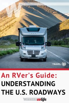 An RVer's Guide to Understanding the U. Ways To Travel, Rv Travel, Historic Route 66, Rv Life, Greatest Adventure, How To Know, Roads, North America, Traveling By Yourself