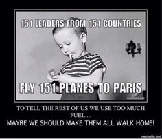 Liberal hypocrisy through and through!! My 'carbon footprint' is nothing compared to these assholes flying all over the place constantly, hypocritically telling the rest of us how to live. HATE THEM!!!