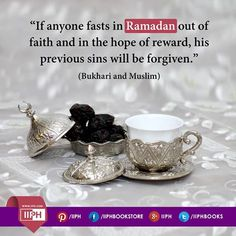 """""""If anyone fasts in Ramadan out of faith and in the hope of reward, his previous sins will be forgiven."""" (Bukhari and Muslim) www.iiph.com"""