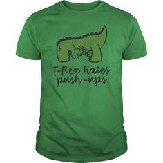 TRex hates pushups Novelty T Shirts