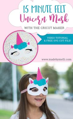 15 minute Felt Unicorn Mask Tutorial with SVG cut file for Cricut Maker - Made by Melli