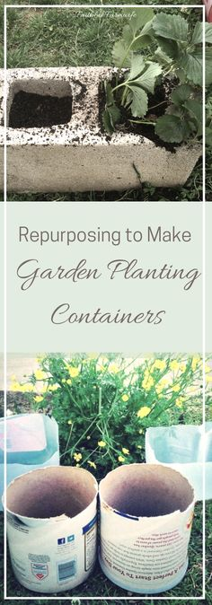 Repurposing to Make Garden Planting Containers