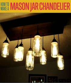 How to Make a Mason Jar Chandelier | Cool Industrial Pendant Lighting Interior DIY Projects By DIY Ready. http://diyready.com/how-to-make-a-diy-mason-jar-chandelier