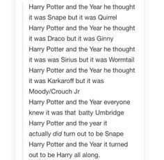 I would change the third to Harry Potter and the year he thought it was Padfoot but it was Wormtail