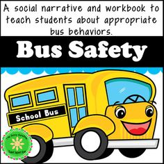 Bus Behavior, Safety and Rules Story and Workbook School Bus Safety, School Bus Driver, Listening And Following Directions, Behavior Interventions, Starting School, Social Emotional Learning, Social Stories, Teacher Hacks, Childhood Education
