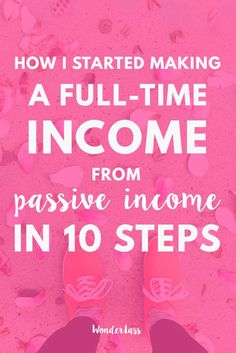 Today I'm sharing how I started making a full-time income from passive income in just 10 simple steps! You can literally make limitless amounts of money from passive income because there's no limit to your time! Click through to read about how you can incorporate passive income to your online business! #onlinebusiness #passiveincome #entrepreneurtips #onlinebusinessgrowth #femalentreprenur