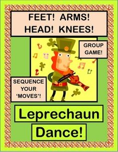 "SEQUENTIAL MOVEMENT GROUP GAME for your ""LEPRECHAUNS""! Kids will learn a 5-step 'Irish Jig' in order to win a gold coin from that Pot of Gold! 'WORDS FOR MOVING' POSTERS are included. Practice ordinal numbers, sequencing, and rhythm patterns on St. Patrick's Day! (11 pages) From Joyful Noises Express TpT! $"