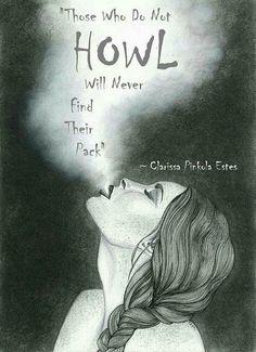 Howl away ! Found mine ! Wolf Spirit, My Spirit Animal, Wolf Quotes, Me Quotes, Abuse Quotes, Animal Quotes, Of Wolf And Man, Alpha Wolf, Timberwolf