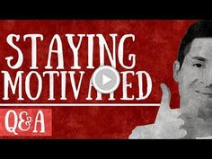 How to MOTIVATE YOURSELF - When You Are About To GIVE UP or QUIT