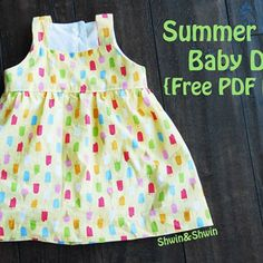Summer Breeze Baby Dress with optional attached onesie.  For instructions please visit this post:  https://shwinandshwin.com/2013/06/summer-breeze-baby-dress-free-pdf.html