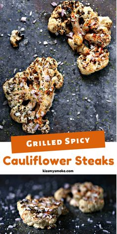 Grilled Spicy Cauliflower Steaks are super quick and easy to make. They pack a serious flavor punch with minimal prep and fuss. Perfect for veggie loving grilling fanatics! #vegetarian #grill #cauliflower #sidedish #dinner Grilled Cauliflower, Cauliflower Steaks, I Grill, Grilling, Side Dish Recipes, Side Dishes, Outdoor Cooking Recipes, Good Food, Yummy Food