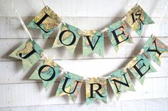 Love is a Journey Banner, Travel Wedding decorations, Adventure Banner, Travel Theme Banner, Travel theme bridal shower, world map