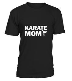 "# Karate Mom T-shirt .  100% Printed in the U.S.A - Ship Worldwide*HOW TO ORDER?1. Select style and color2. Click ""Buy it Now""3. Select size and quantity4. Enter shipping and billing information5. Done! Simple as that!!!Tag: martial arts, karate, kickboxing students or instructors, black belt, boxing, TaeKwonDo, Muay Thai, Capoeira, Kung Fu, Aikido, Eskrima"