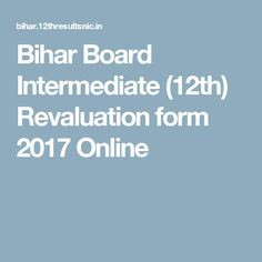 Bihar Board Intermediate (12th) Revaluation form 2017 Online