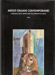 Artisti Italiani Contemporanei Questo catalogo vuole essere un nuovo e valido strumento di diffusione della cultura artistica italiana....