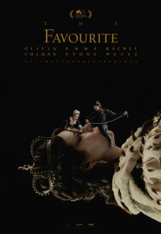 International Poster for Yorgos Lanthimos' 'The Favourite' Starring Olivia Colman, Emma Stone & Rachel Weisz 2018 Movies, New Movies, Good Movies, Movies Online, Movies And Tv Shows, Cult Movies, Action Movies, Rachel Weisz, Mary Queen Of Scots