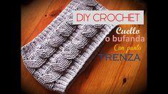 DIY  Como TEJER a crochet un cuello o bufanda con punto TRENZA ( zurdo)