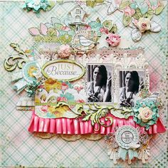 Just Because... - Scrapbook.com        Wendy Schultz onto Scrapbook Art.