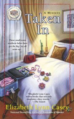 Taken In (Southern Sewing Circle Mystery) by Elizabeth Lynn Casey,http://www.amazon.com/dp/0425257851/ref=cm_sw_r_pi_dp_giT8sb0ZJDV3XH8M