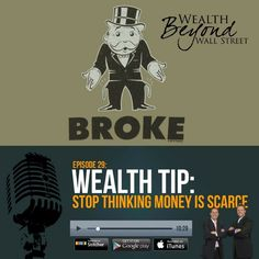 Stop Thinking Money Is Scarce. Check out and subscribe here http://apple.co/2cESxFj or link in profile.