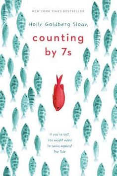Counting by 7s - Holly Goldberg Sloan Great Books, New Books, Books To Read, Amazing Books, Up Book, This Is A Book, Book Nerd, Book Log, Reading Lists