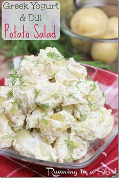 Potato salad doesn't have to be a heavy, calorie rich cookout treat Here's a Greek Yogurt potato salad with dill.  It has low calories and big flavor!