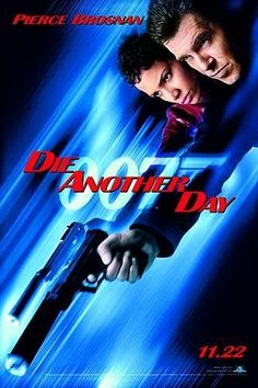 Die Another Day (2002)  James Bond is sent to investigate the connection between a North Korean terrorist and a diamond mogul who is funding the development of an international space weapon. Pierce Brosnan, Halle Berry, Rosamund Pike