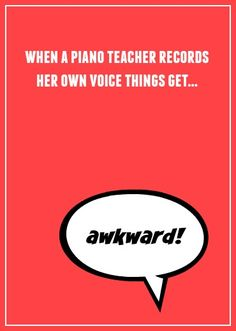 What piano teachers can learn from recording themselves teaching | www.teachpianotoday.com #pianoteaching #pianolesson #piano