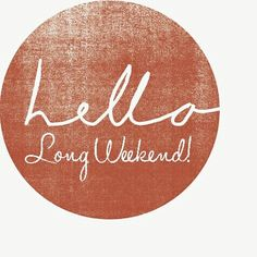 Weekend Quotes : Happy long weekend to our dedicated Evo members! - Quotes Sayings Long Weekend Quotes, May Long Weekend, 4 Day Weekend, Happy Weekend Quotes, Labour Day Weekend, Birthday Weekend, Weekend Breaks, Weekend Sale, Happy Quotes