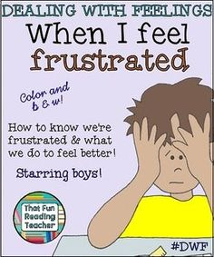 "Dealing with Feelings Story - ""When I feel frustrated (boy)"" A printable children's story about recognizing, expressing and managing frustration. Social Skills Activities, Teaching Activities, Educational Activities, Teaching Resources, Primary Teaching, Teaching Kids, Special Education Classroom, Autism Classroom, Classroom Resources"