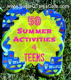Get Your Teens Into the Act with 50 Summer Activities for Teens by SusieQTpies