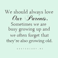 I love this quote, we must always appreciate who is here now because one day they won't be.