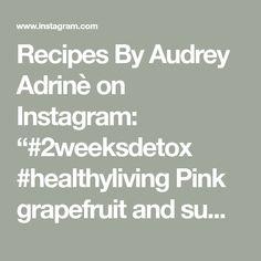 """Recipes By Audrey Adrinè on Instagram: """"#2weeksdetox  #healthyliving  Pink grapefruit and sumac salad  This salad is a little time consuming but very delicious! This is my version…"""" Pink Grapefruit, Detox, Salads, Healthy Living, Math, Recipes, Instagram, Healthy Life, Math Resources"""