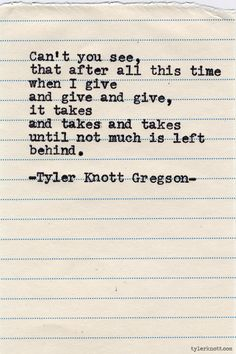 Typewriter Series #646 by Tyler Knott Gregson