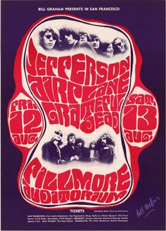 Very early poster featuring the Grateful Dead and Jefferson Airplane - pre-Grace Slick. This was Signe Anderson's last Fillmore show with the Airplane; Grace Slick took over on August 16, 1966. Artist: Wes Wilson. Photographs by Herb Greene.