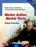 This looks like a great book to supplement our Being a Writer materials. I'm already a Ralph Fletcher fan.