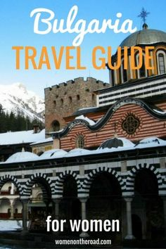 Bulgaria is not a well-known country but it's perfect for traveling alone - this solo Bulgaria travel guide will show you where to go.