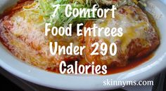 7 Comfort Foods Under 290 Calories! Slow cooker enchiladas to chicken pot pie, these low-calorie meals are perfect after a hard day. #cleaneating #lowcal