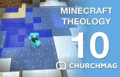 Minecraft Theology: 10 Stayin Frosty
