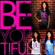 BEYOUtiful! Get yours at www.thebasementgear.net