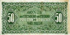 Cédulas do dinheiro paulista durante a revolução.